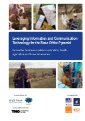 Leveraging Information and Communication Technology (ICT) for the Base of the Pyramid (BoP)