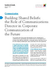 Building shared beliefs: the role of communications director in corporate communication of the future