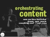 Orchestrating Content