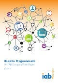 Road to Programmatic - An IAB Europe White Paper