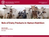 Animal source food in human nutrition. Role of dairy products in human nutrition. Presentation of the book 'Milk and dairy products in human nutrition""