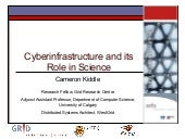 Cyberinfrastructure and its Role in...