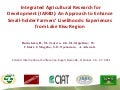 Buruchara - Integrated Agricultural Research for Development (IAR4D): An Approach to Enhance Small-holder Farmers' Livelihoods: Experiences from Lake Kivu Region