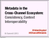 IAS13: Metadata in the Cross-Channe...