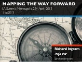 Mapping the Way Forward IA Summit 2015