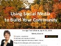 Social Media for Community Building | Ice Age Trail Alliance Annual Mtg | April 23 2010