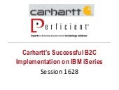 IBM Amplify Session 1628   Carhartt's Succesful B2C Implementation