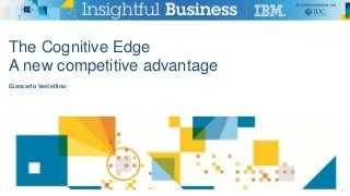 The Cognitive Edge: A New Competitive Advantage
