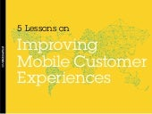 5 Lessons on Improving Mobile Customer Experience