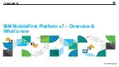 An Overview on IBM MobileFirst Platform v7