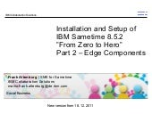 IBM Sametime 8.5.2 installation - From Zero To Hero - Edge Components 18.12.2011