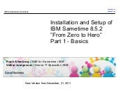 IBM Sametime 8.5.2 Installation -  From Zero To Hero - Basics - 21.12.2011