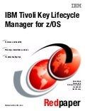 Ibm tivoli key lifecycle manager for z os redp4472