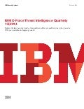 IBM X Force threat intelligence quarterly 1Q 2014