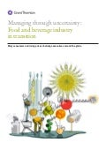 Managing through uncertainty: Food and beverage industry in transition