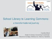 School Library to Learning Commons: a transformational journey