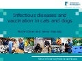 ICAWC 2011: Rachel Dean and Jenny Stavisky - Feline and Canine Infectious Diseases