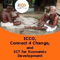 ICCO, Connect4Change and ICT for economic development