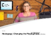 Heutagogy: Changing the Playing Field (ICDE Pre-Conference Workshop)
