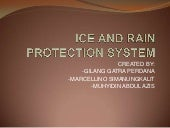 Ice and rain protection system