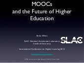 MOOCS and the Future of Higher Educ...
