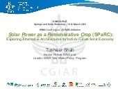Solar Power as a Remunerative Crop (SPaRC)_Tushaar Shah,IWMI_ICIMOD-WLE Springs and Solar Workshop,19-21 March 2015