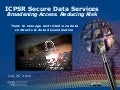ICPSR Secure Data Service: Broadening Access. Reducing Risk.