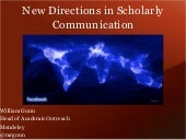 Sci Tech Forum LA 2013: New Directions in Scholarly Communication