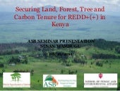 Securing Land, Forest, Tree and Car...