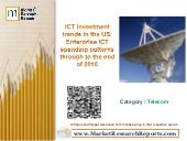 ICT investment trends in the US; Enterprise ICT spending patterns through to the end of 2016