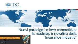 Nuovi paradigmi e leve competitive: la roadmap innovativa della Insurance Industry
