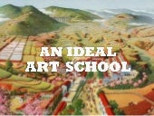 An Ideal Arts School