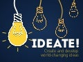 Ideate! Create and Develop World-Changing Ideas