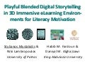Playful Blended Digital Storytelling in 3D Immersive eLearning Environments for Literacy Motivation