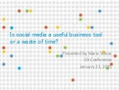 IDI Conference 2015 - Is social media a useful business tool or a waste of time?