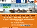 Ieee wcnc 2012   workshop - befemto - Agenda