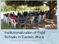Ies ea rd_institutionalization of field schools in eastern africa