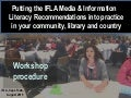 Putting the IFLA Media & Information Literacy Recommendations into practice in your community, library and country