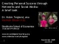 Teigland_Creating Personal Success through Networks and Social Media