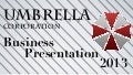 Umbrella Corporation Business Presentation! Resident Evil Business! By CHRiSToPHeR BeaR!