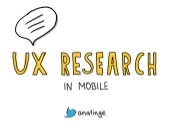 UX Research For Mobile