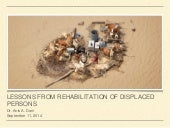 LESSONS FROM REHABILITATION OF DISPLACED PERSONS by Dr. Anis A. Dani