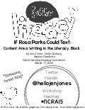 If Rosa Parks Could Text: Content Area Writing in the Literacy Block - Handouts