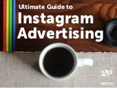 Ultimate Guide to Instagram Advertising