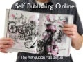 A Brief History of Self-Publishing