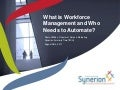 What is Workforce Management and Who Needs to Automate?
