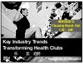 Key Industry Trends Transforming Health Clubs From IHRSA 2013 | Bryan O'Rourke