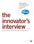 Innovator Interview: Rob Spencer, Pfizer