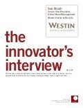 Innovator Interview: Sue Brush, Westin Hotels & Resorts