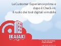 Ikaiaki -  La Customer Experience prima e dopo il check in - WHR Destination 2013 Olbia